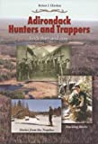 Adirondack Hunters and Trappers: Back Then and Now