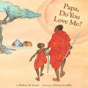Papa, Do You Love Me? | [Barbara M. Joosse]