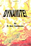 img - for Dynamite! book / textbook / text book