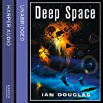 Deep Space: Star Carrier, Book 4 (       UNABRIDGED) by Ian Douglas Narrated by Nick Sullivan