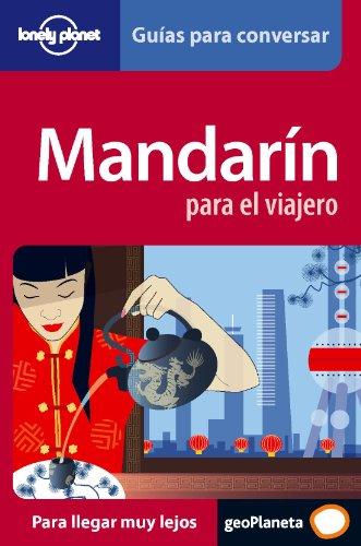 Mandarin: Para El Viajero (Phrasebooks) (Spanish Edition)