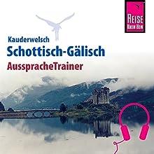 Schottisch-Gälisch (Reise Know-How Kauderwelsch AusspracheTrainer) Hörbuch von Michael Klevenhaus Gesprochen von: Michael Klevenhaus, Kerstin Belz