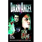 Dark Angel: Skin Gameby Max Allan Collins