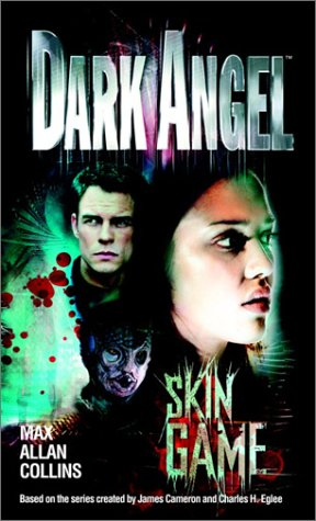 Skin Game (Dark Angel)