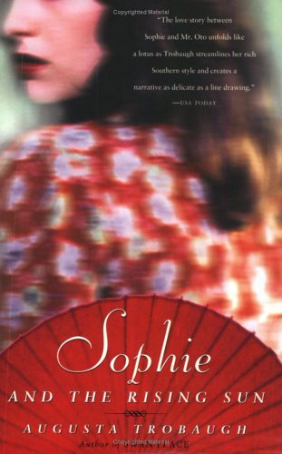 Sophie and the Rising Sun, Augusta Trobaugh