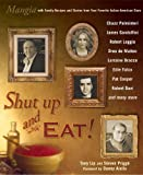 img - for Shut Up and Eat!: Mangia with the Stories and Recipes from Your Favorite Italian-American Stars book / textbook / text book