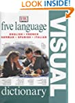 Five Language Visual Dictionary Engli...