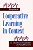 Cooperative learning in context :  an educational innovation in everyday classrooms /