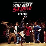 B2k B2k Presents You Got Served So