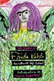 Diary of Frida Kahlo: An Intimate Self-Portrait (0747522472) by Kahlo, Frida