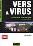 Vers &amp; virus : Classification, lutte anti-virale et perspectives