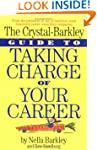 The Crystal-Barkley Guide to Taking C...
