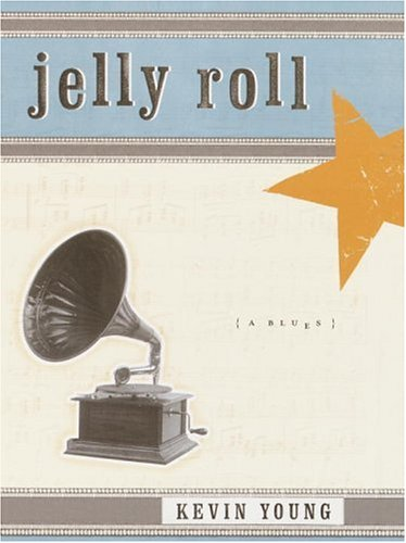 Jelly Roll : (A Blues), KEVIN YOUNG
