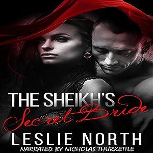 The Sheikh's Secret Bride Audiobook