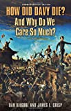 How Did Davy Die? And Why Do We Care So Much?: Commemorative Edition (Elma Dill Russell Spencer Series in the West and Southwest)