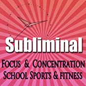 Dynamic Focus & Concentration Subliminal: For School Sports & Fitness Subliminal Binaural Beats Solfeggio Tones | [Subliminal Hypnosis]