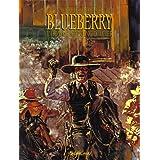 Blueberry, tome 8 : L'Homme au poing d'acierpar Jean Giraud