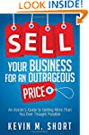 Sell Your Business for an Outrageous...