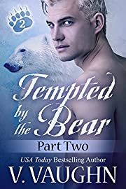 Tempted by the Bear - Part 2: BBW Shifter Werebear Romance