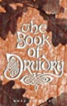 The Book of Druidry: History, Sites a...