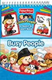 Busy People (Fisher-Price Little People) (0794404049) by Monica, Carol