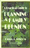 img - for A Practical Guide to Planning a Family Reunion book / textbook / text book