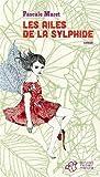 vignette de 'ailes de la sylphide (Les) (Pascale Maret)'