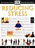 DK Essential Managers: Reducing Stress