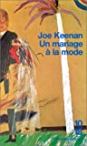 Un mariage à la mode (French Edition) (2264022612) by Keenan, Joe