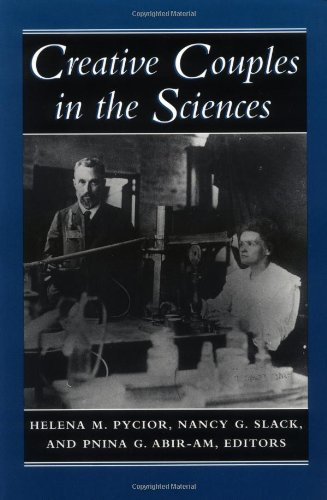 Creative Couples in the Sciences (Lives of Women in Science)
