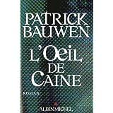 L'Oeil de Cainepar Patrick Bauwen
