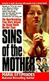 The Sins of the Mother (True Crime)