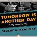 Tomorrow Is Another Day Audiobook by Stuart M. Kaminsky Narrated by Jim Meskimen