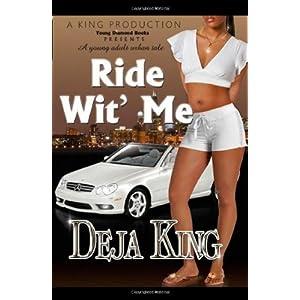 Ride Wit' Me - Deja King