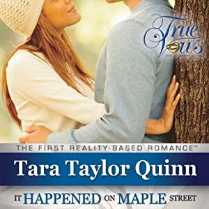 True Vows: It Happened on Maple Street | [Tara Taylor Quinn]