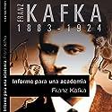 Informe para la Academia [A Report to the Academy] Audiobook by Franz Kafka Narrated by Víctor Prieto