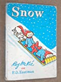 Snow (Beginner Books) (0001711156) by Eastman, P.D.