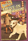 Drive-In of Doom (Wishbone Mysteries) (061310076X) by Strickland, Brad