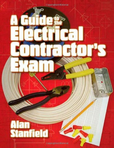 A Guide to the Electrical Contractor's Exam - Cengage Learning - 1418064106 - ISBN:1418064106