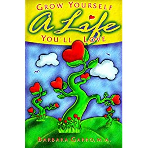 Grow Yourself a Life You'll Love