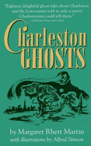 Charleston Ghosts, MARGARET RHETT MARTIN, M. R. MARTIN