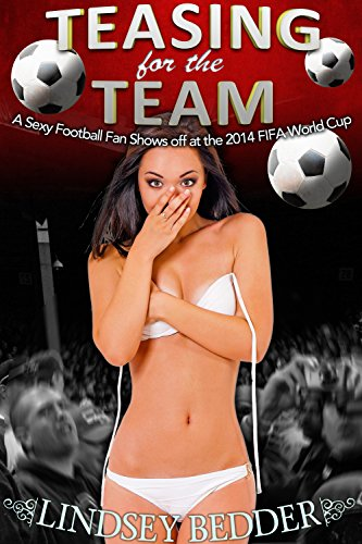 teasing-for-the-team-showoff-girlfriend-sexy-football-fan-at-the-2014-fifa-world-cup-english-edition