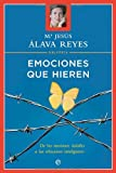 img - for Emociones que hieren (Psicologia Y Salud (esfera)) (Spanish Edition) book / textbook / text book