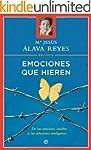 Emociones que hieren (Psicologia Y Sa...