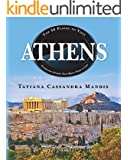 Athens: Top 50 Places to Visit Interesting Stories That Bring Them to Life