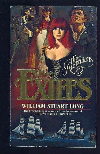 The Exiles (The Australians, Vol. 1), WILLIAM STUART LONG