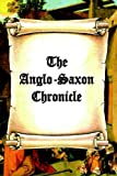 The Anglo-saxon Chronicle (0976072637) by Hester, Darryl