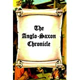 The Anglo-Saxon Chronicle ~ James H. Ford