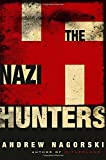 img - for The Nazi Hunters book / textbook / text book