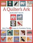 A Quilter's Ark: More than 50 Designs...